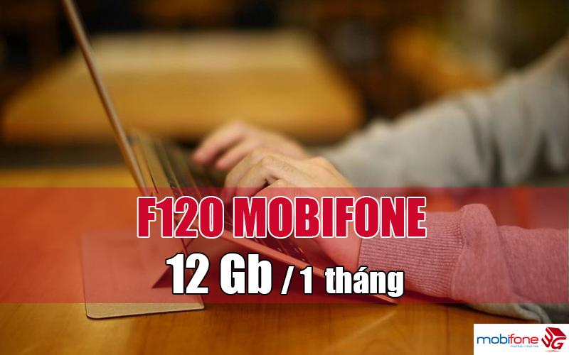 Cách đăng ký gói F120 Mobifone có ngay 12GB Data