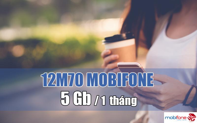 Đăng ký gói 12M70 Mobifone giá 840.000đ có ngay 5GB/tháng