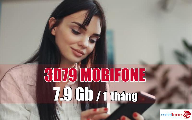 Đăng ký gói 3D79 Mobifone ưu đãi 7,9GB /tháng