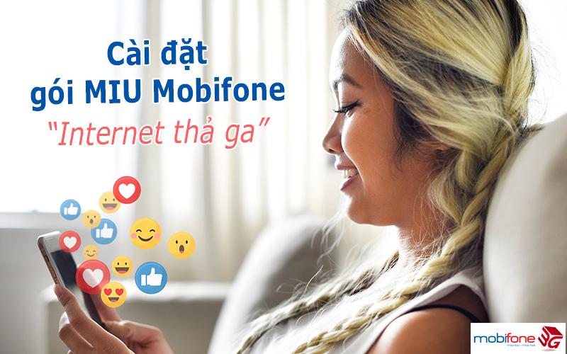 Cài đặt gói Miu Mobifone xài Internet thả ga
