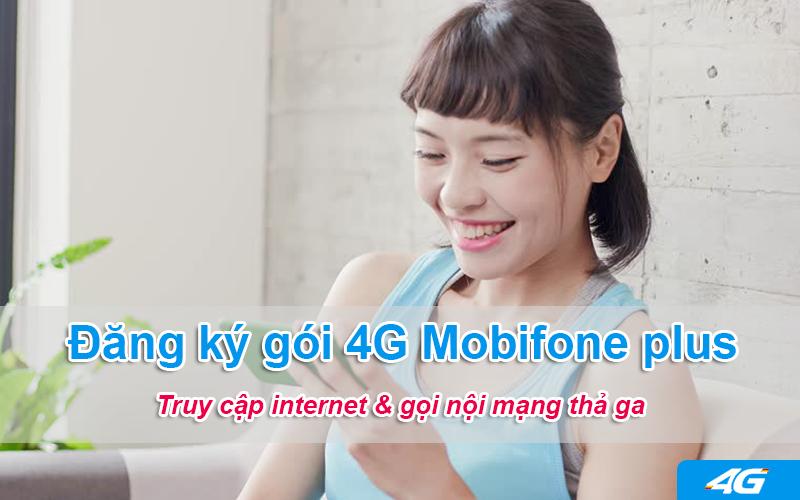 Đăng ký các gói cước 4G Data Plus Mobifone gọi thoại và Data thả ga
