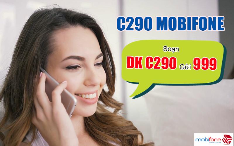 Đăng ký gói cước C290 Mobifone dễ dàng