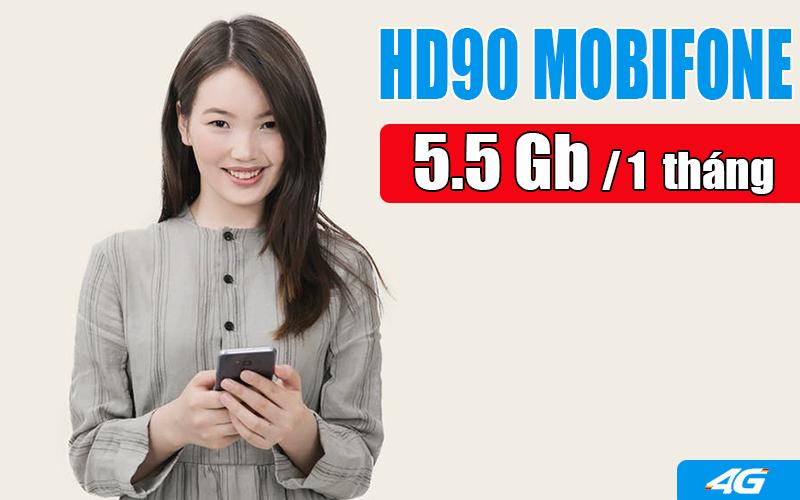 Gói HD90 Mobifone ưu đãi 5.5GB trọn gói 1 tháng