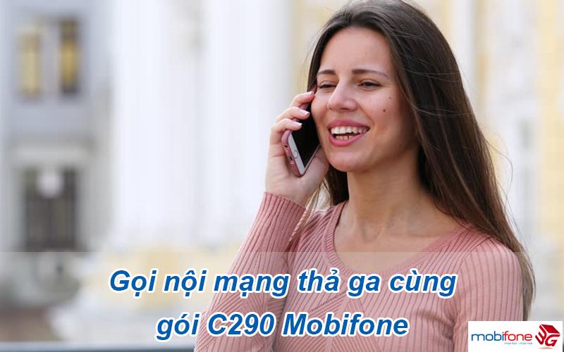 Gọi nội mạng, ngoại mạng thả ga cùng C290 Mobifone