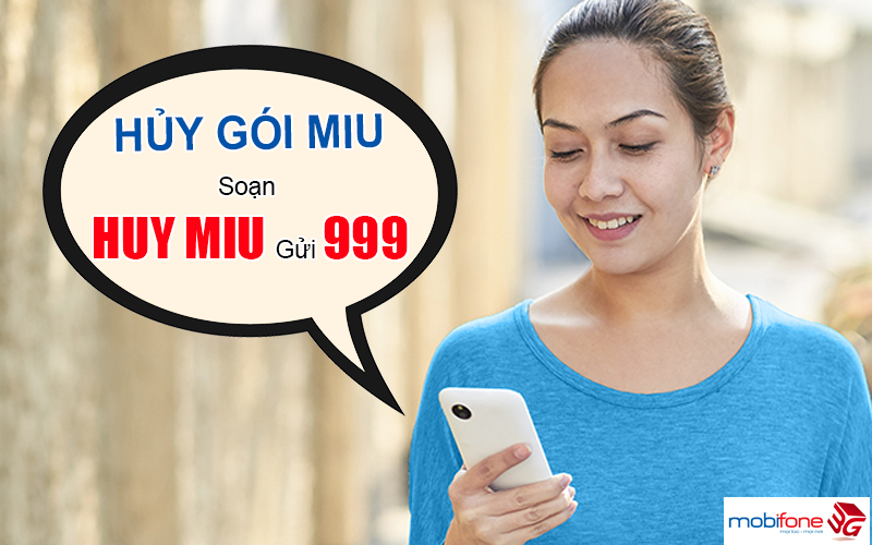 Hủy gói Miu Mobifone dễ dàng bằng tin nhắn