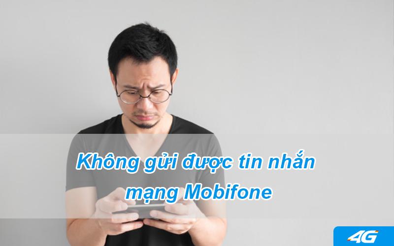 Không gửi được tin nhắn Mobifone làm sao?