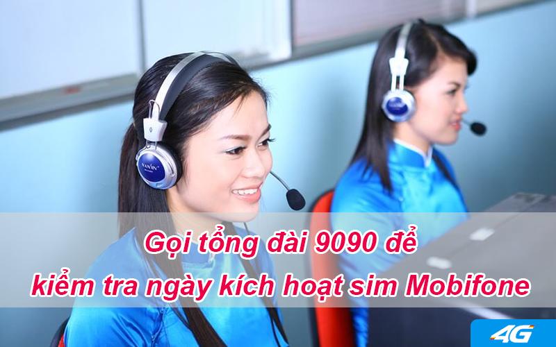 Kiểm tra ngày kích hoạt sim Mobifone qua tổng đài 9090