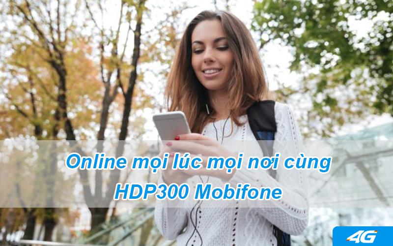 Online mọi lúc mọi nơi cùng gói HDP300 Mobifone