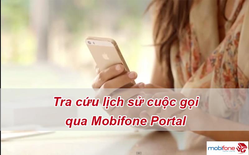 Tra cứu lịch sử cuộc gọi Mobifone dễ dàng qua Mobifone.vn