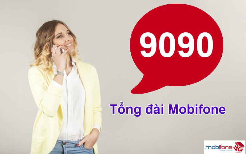 Tổng đài Mobifone - Hotline CSKH của Mobi - 9090